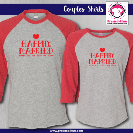 Happily Married Shirts - Raglans