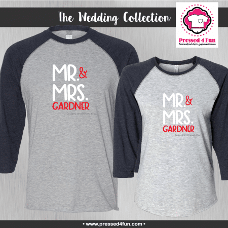 Mr & Mrs Shirts - Raglans