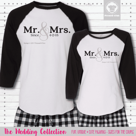 Mr & Mrs Since Pajamas - Raglans
