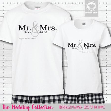 Mr & Mrs Since Pajamas - Short Sleeve