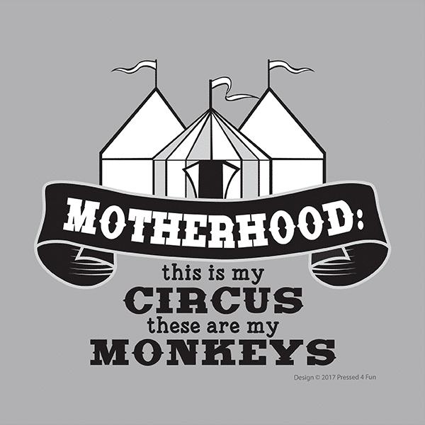 Motherhood Circus Shirts Design