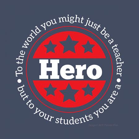 Hero Teacher Shirts