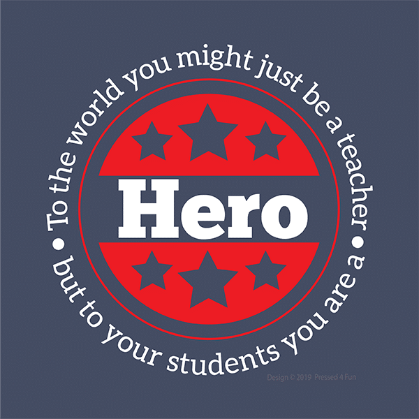 Hero Teacher Shirts