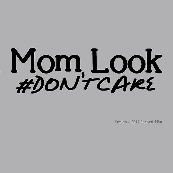 Mom Look Shirts Design