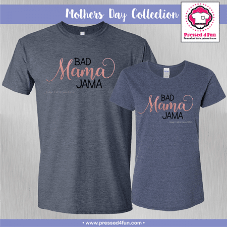 Bad Mama Jama Shirts - Mother's Day
