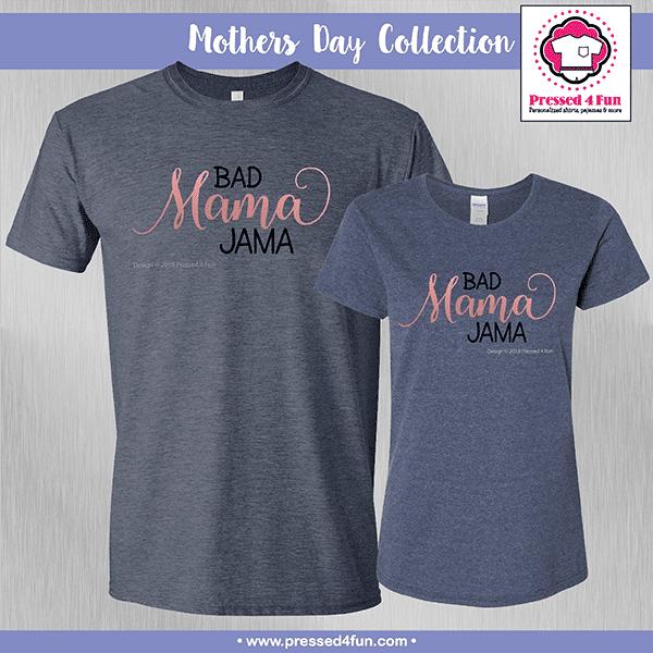 Bad Mama Jama Shirts - Mother's Day