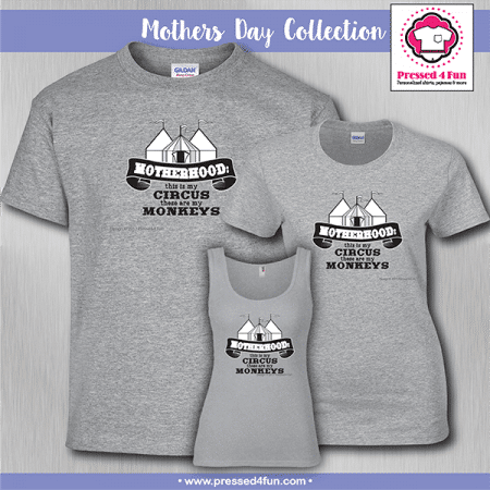 Motherhood Circus Shirts - Mother's Day Gift