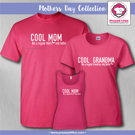 Cool Mom Shirts - Mother's Day