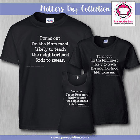 Turns Out Shirts - Mother's Day