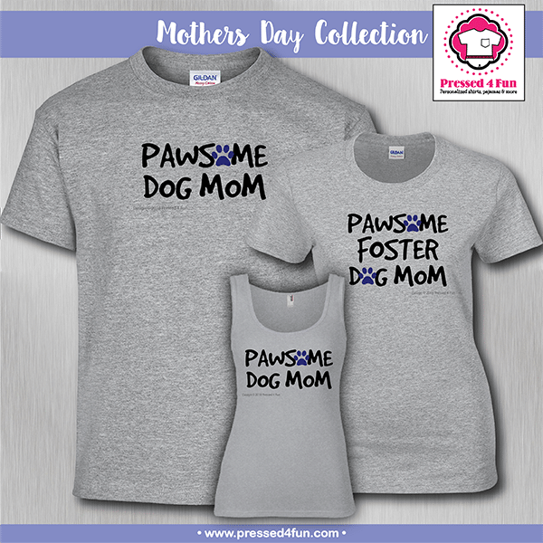 5c09e3a8 Dog Mom Shirts | Short Sleeve - Pressed 4 Fun