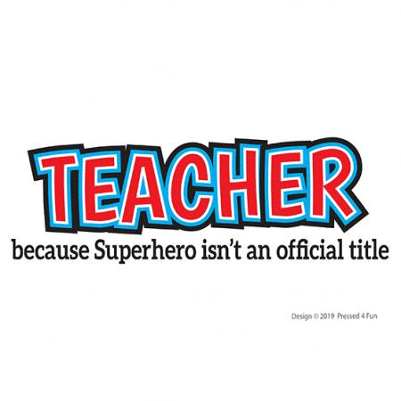 Superhero Teacher Shirts