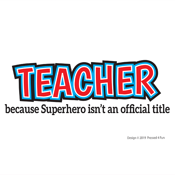 Superhero Teacher Shirts