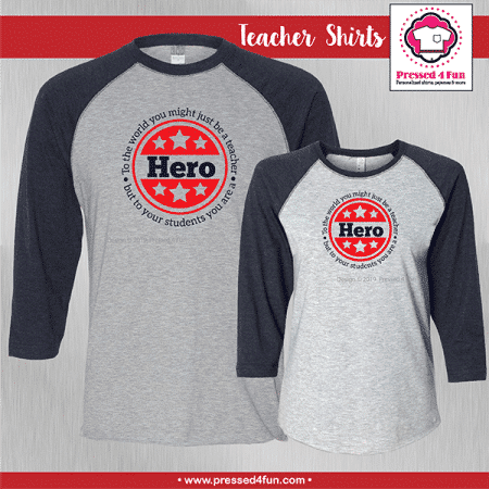 Hero Teacher Shirts - Raglans