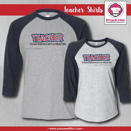 Superhero Teacher Shirts - Raglans