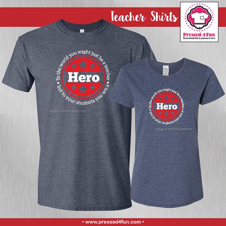 Hero Teacher Shirts - Short Sleeve