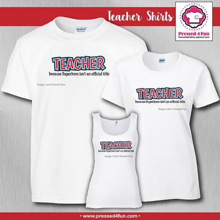 Superhero Teacher Shirts - Short Sleeve