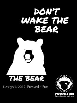 Don't Wake The Bear Shirts