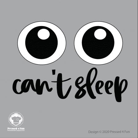 Can't Sleep Shirts Design