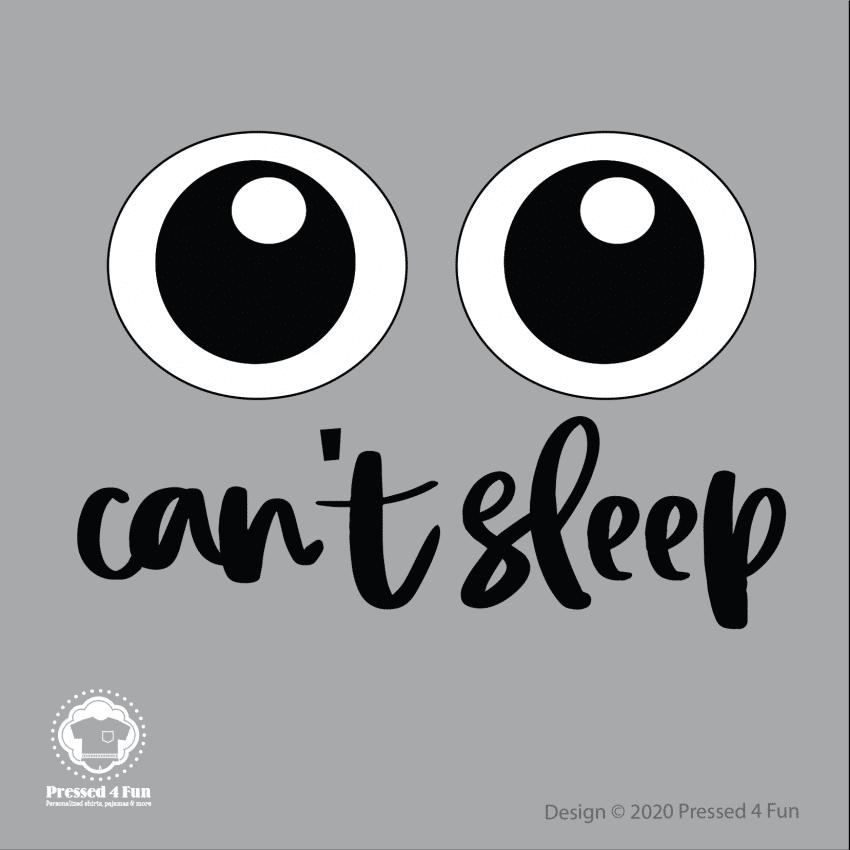 Can't Sleep Shirts Design
