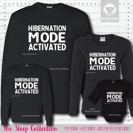 Hibernation Mode Shirts Long Sleeve