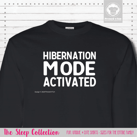 Hibernation Mode Shirts Long Sleeve Single