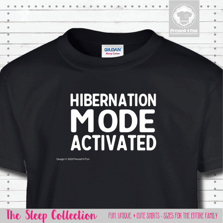 Hibernation Mode Shirts Short Sleeve Single