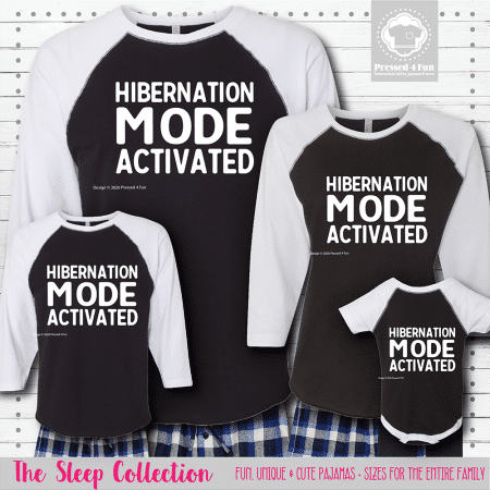 Hibernation Mode Pajamas Raglans