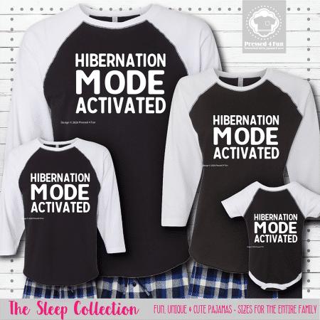 Hibernation Mode Pajamas Raglans
