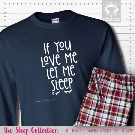 Let Me Sleep Pajamas Long Sleeve Single