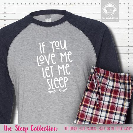 Let Me Sleep Pajamas Raglans Single
