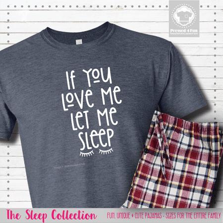 Let Me Sleep Pajamas Short Sleeve Single