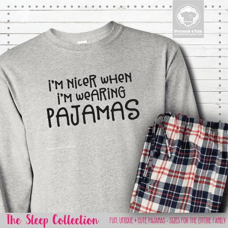 I'm Nicer In Pajamas Long Sleeve Single