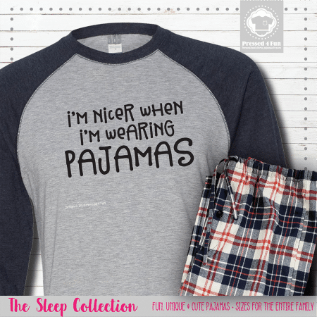 I'm Nicer In Pajamas Raglans Single