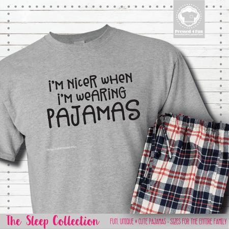 I'm Nicer In Pajamas Short Sleeve Single