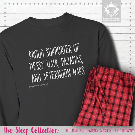 Proud Supporter of Pajamas Long Sleeve Single