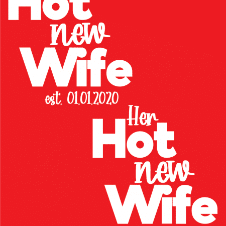 Hot New Design - Wife & Wife