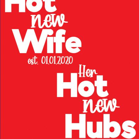 Hot New Design - Wife & Hubs